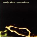 acceleradecknarcoticbeats