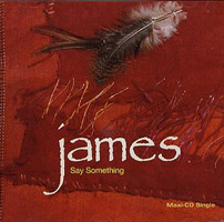 "James, ""Say Something"""